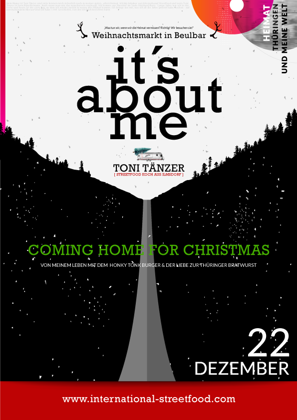 coming-home-for-christmas-its-about-me-Toni-Tänzer-international-streetfood-Beitragsposter-unten